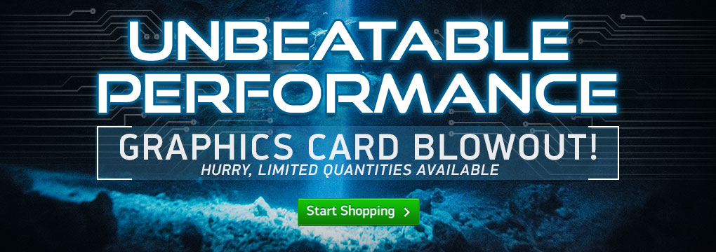 Dominate The Competition w/ Powerful Video cards! Starting From $629