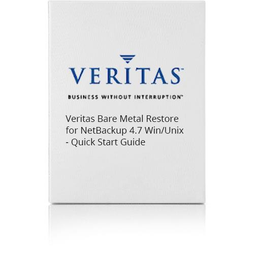 Veritas Bare Metal Restore for NetBackup 4.7 Win/Unix - Quick Start Guide - user manual