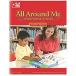 All Around Me Storybooks All Around Me Teacher's Manual